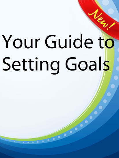 Your Guide to Successfully Setting Goals  PLR Ebooks