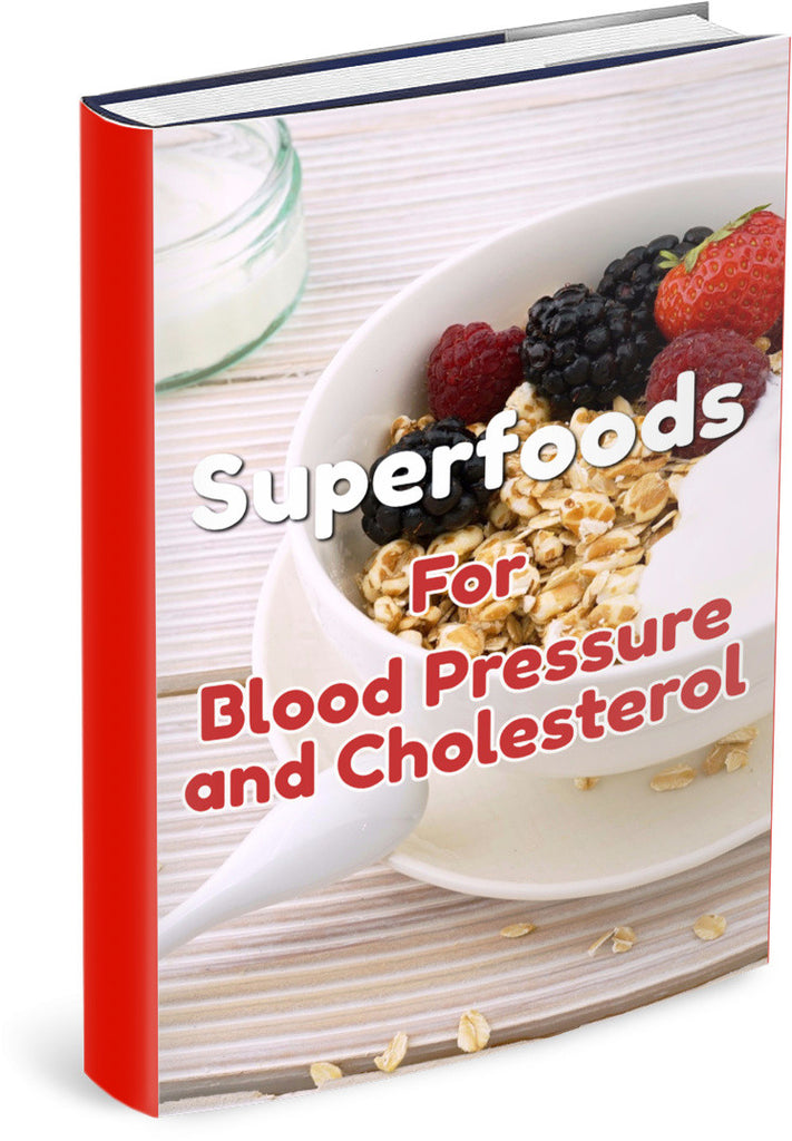 Superfoods For Blood Pressure and Cholesterol