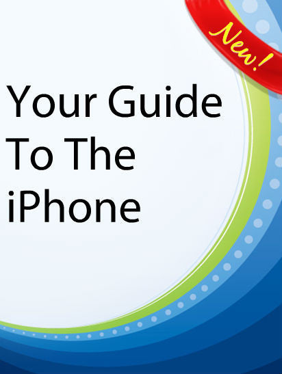 Your Guide To The iPhone  PLR Ebook