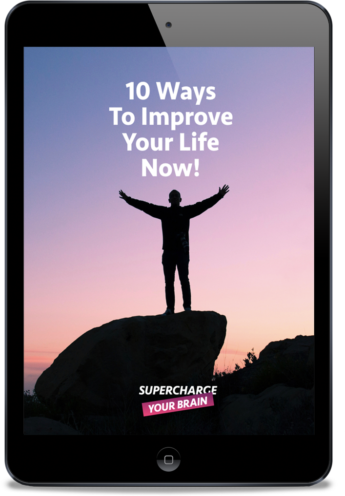 10 Ways to Improve Your Life Now