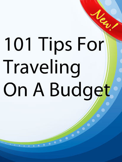 101 Ways To Travel On A Budget  PLR Ebook