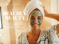 BEACHLY BEAUTY: THE BEST IN SUMMER BEAUTY