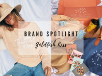 BRAND SPOTLIGHT: GOLDFISH KISS