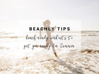 Beachly Tips: Beach-Ready workouts to get you ready for Summer!