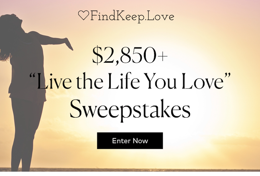 Live the Life you Love Sweepstakes