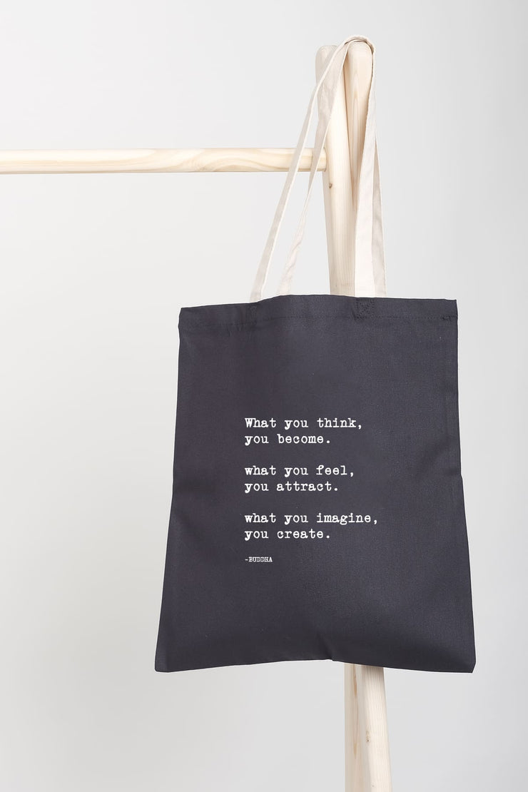 """What You Think"" Tote Bag"