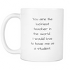 Image of Luckiest Teacher Mug