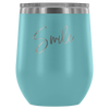 Image of Wine Tumbler - Smile With a Purpose