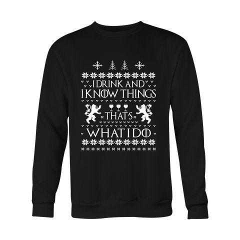I Drink and I Know Things - Sweater - 50%OFF