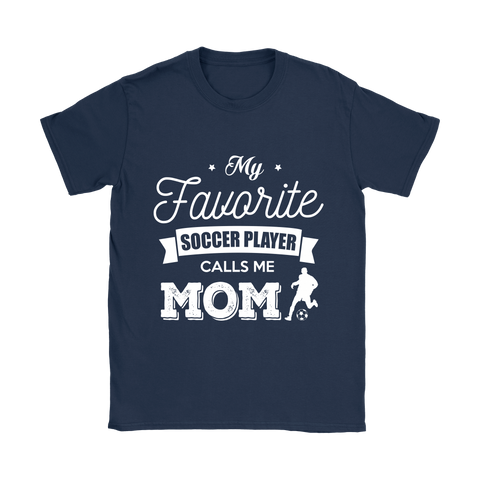 My Favorite Soccer Player T-Shirt