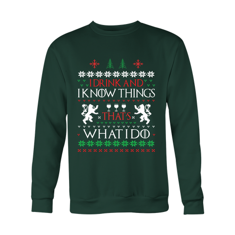 I Drink and I Know Things - Christmas Sweater - 50% OFF