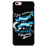 """I Love Someone With Autism To The Moon And Back"" Phone Case"