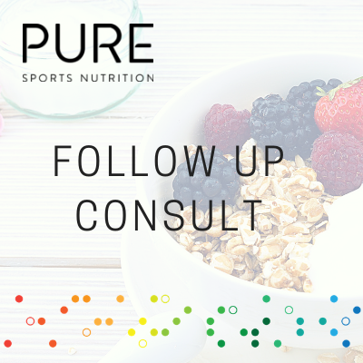 NUTRITION CONSULTATION FOLLOW-UP - PURE Sports Nutrition