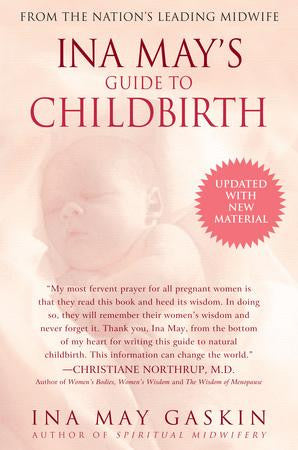 Book- Ina May's Guide to Childbirth- Ina May Gaskin