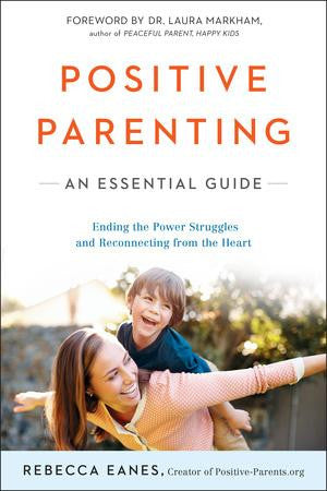 Book- Positive Parenting- Rebecca Eanes
