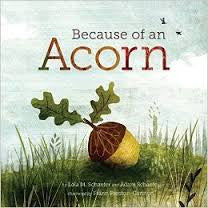 Book - Because of an Acorn - Lola M Schaefer and Adam Schaefer