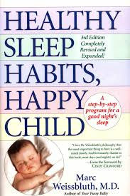 Book- Healthy Sleep Habits, Happy Child- Marc Weissbluth