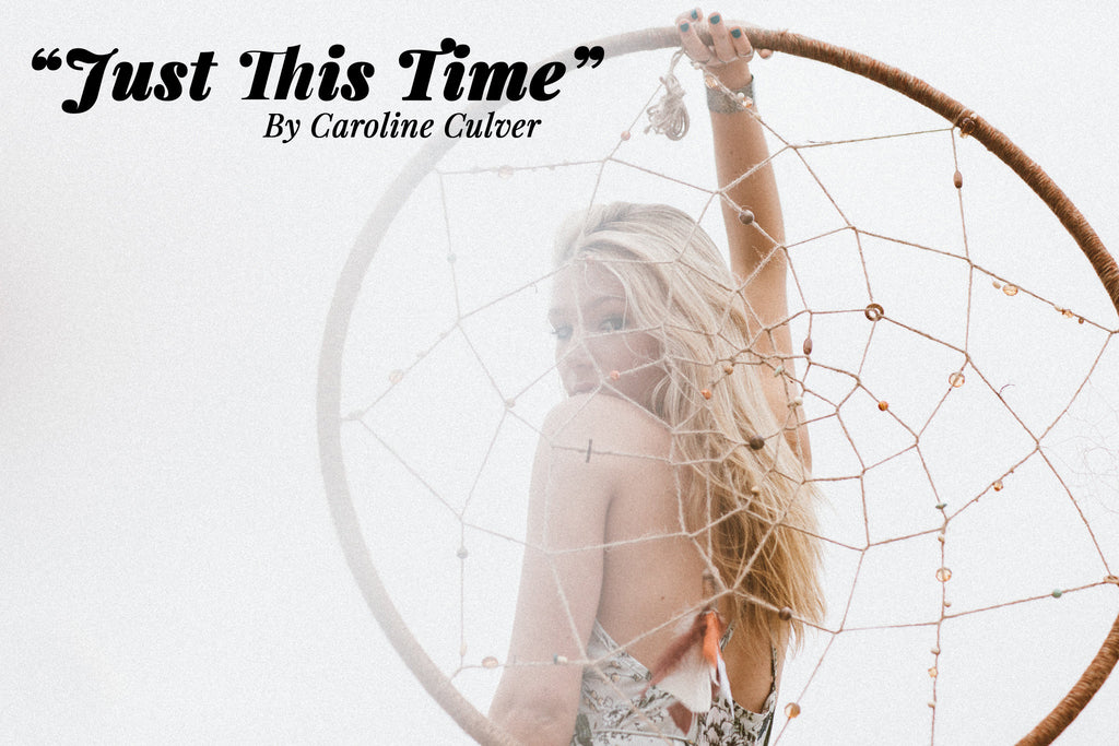 Just This Time Caroline Culver