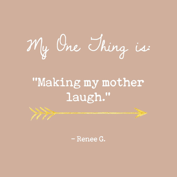 Renee G's One Thing