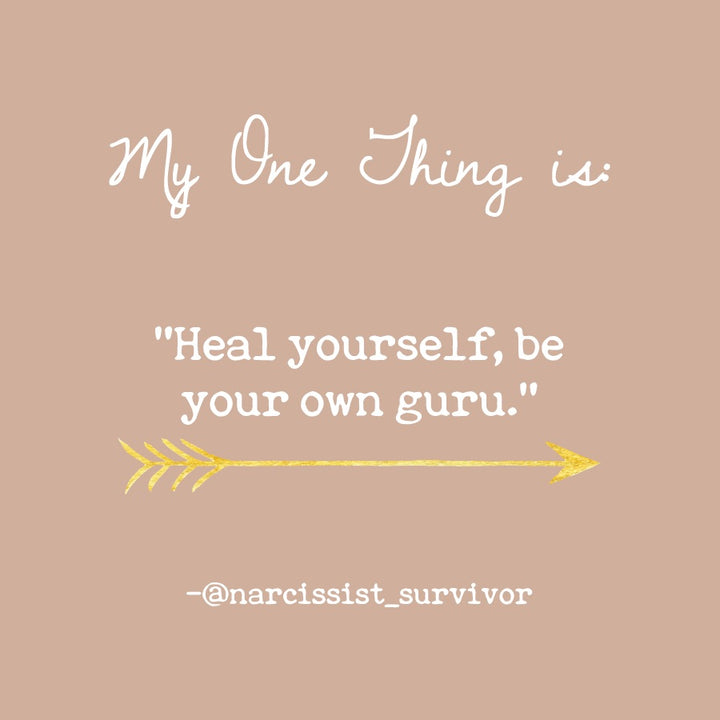 Narcissit Survivor's One Thing