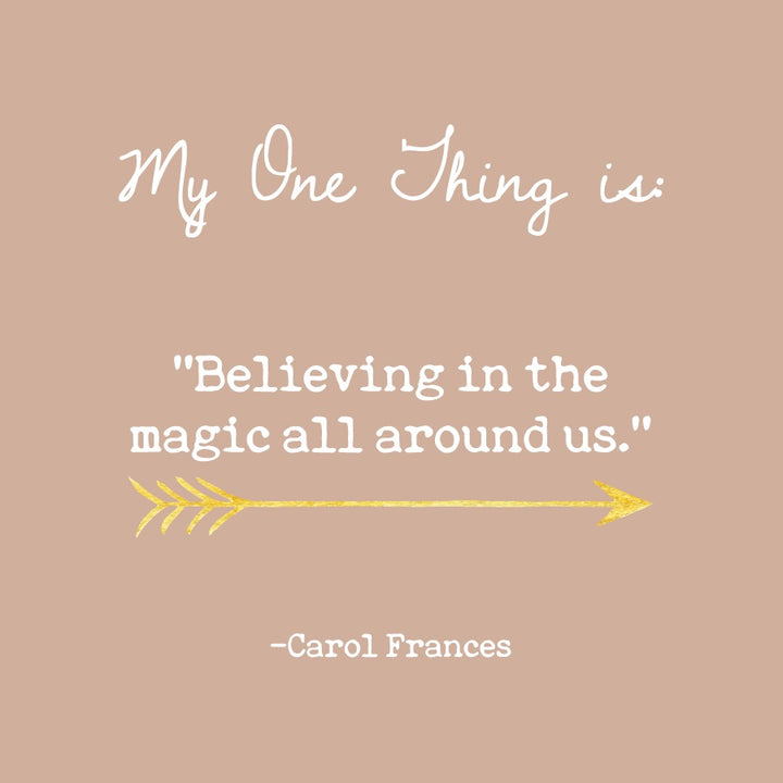 Carol Frances' One Thing
