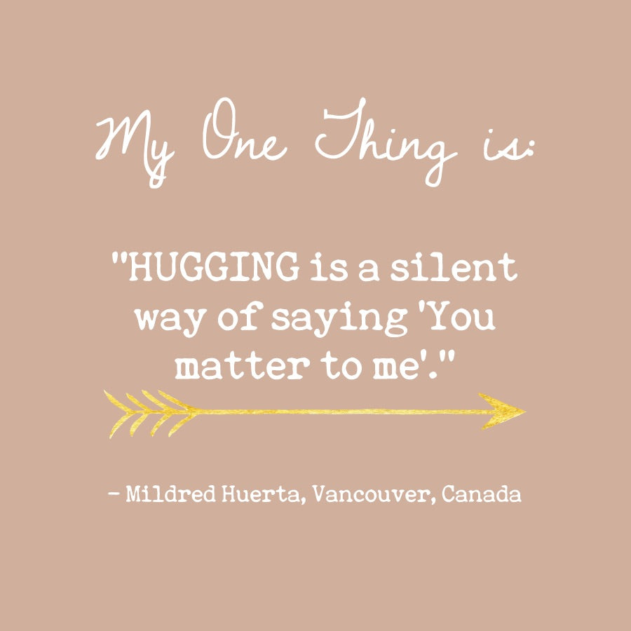 Mildred Huerta's One Thing