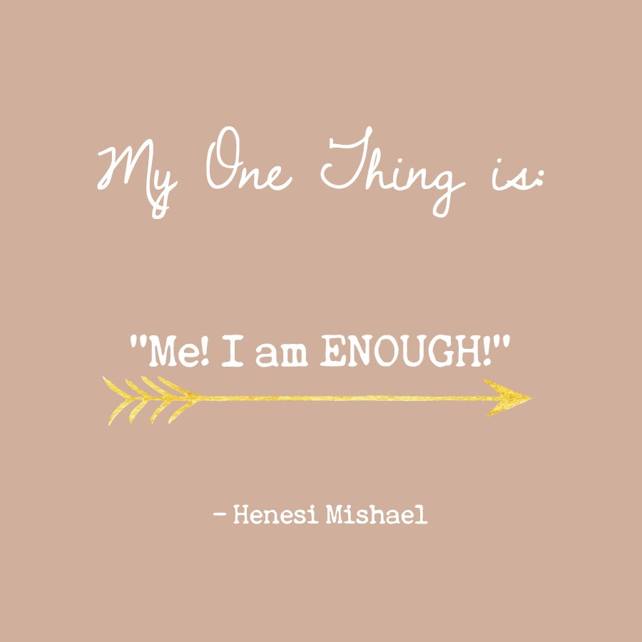 Henesi Mishael's One Thing