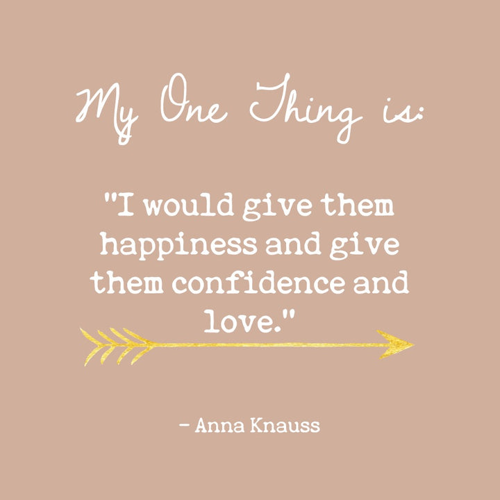 Anna Knauss' One Thing