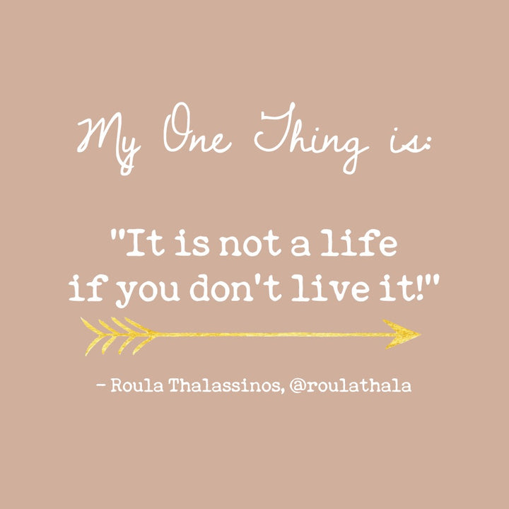Roula Thalassinos' One Thing