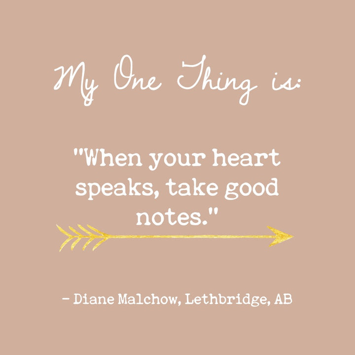 Diane Malchow's One Thing