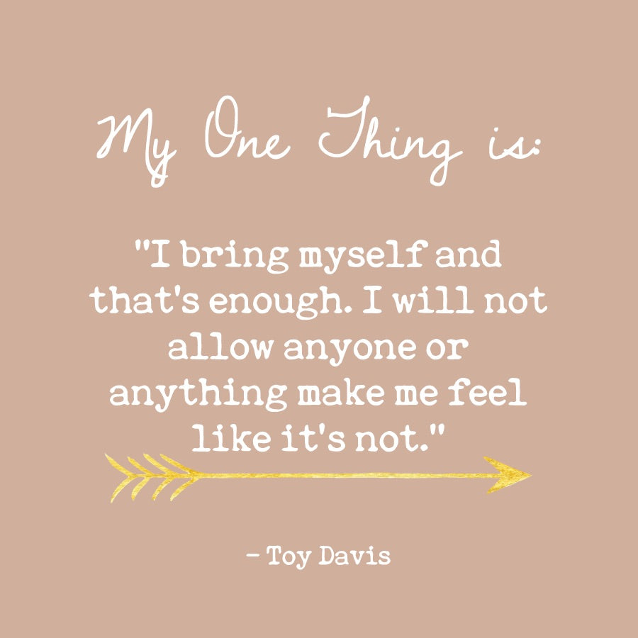 Toy Davis' One Thing