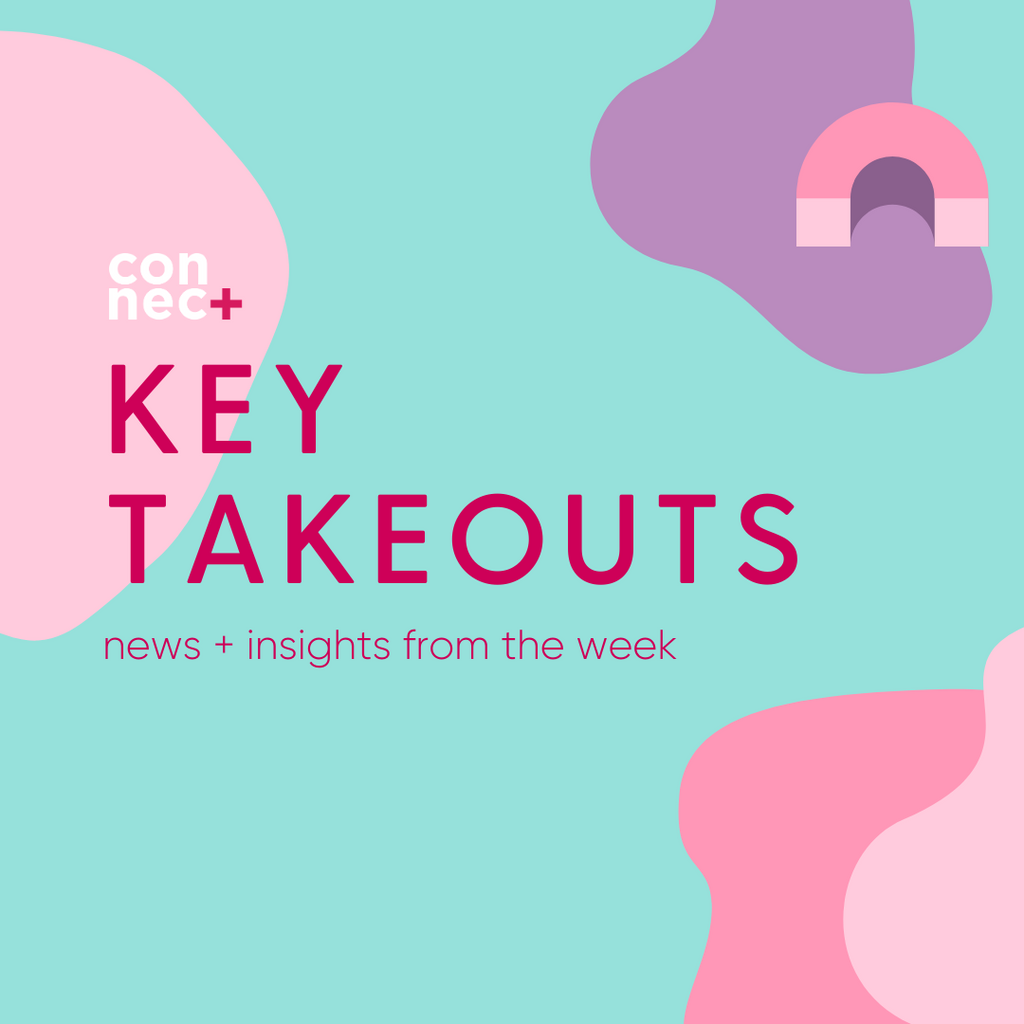 Key Takeouts For The Week Ending 9 May