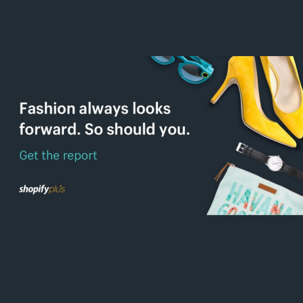 Shopify Plus Fashion and Apparel Industry Report