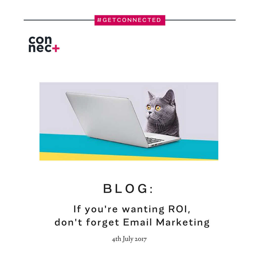 If you're wanting ROI, don't forget Email Marketing