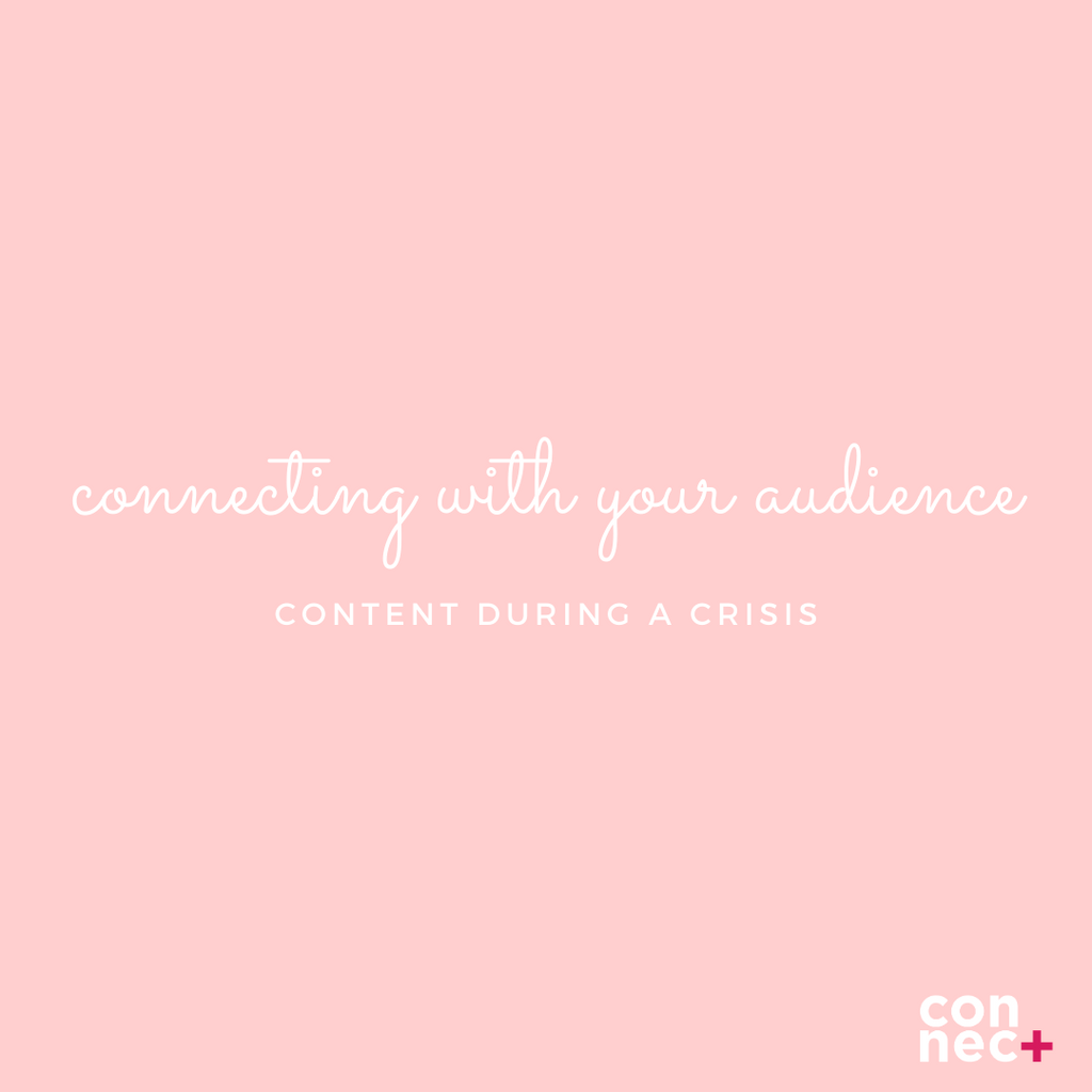 Connecting With Your Audience During A Crisis