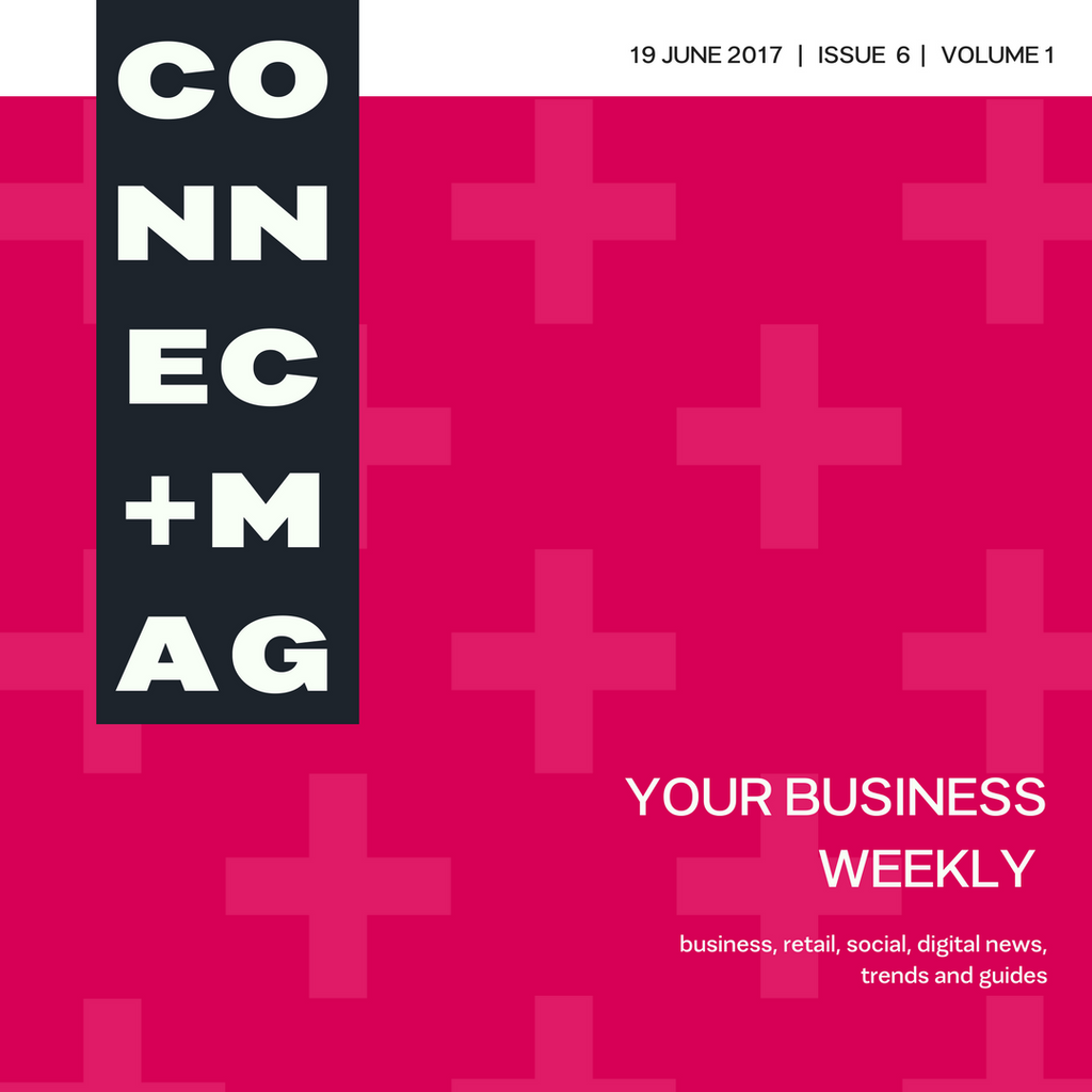 Connect Plus Magazine 19 June 2017