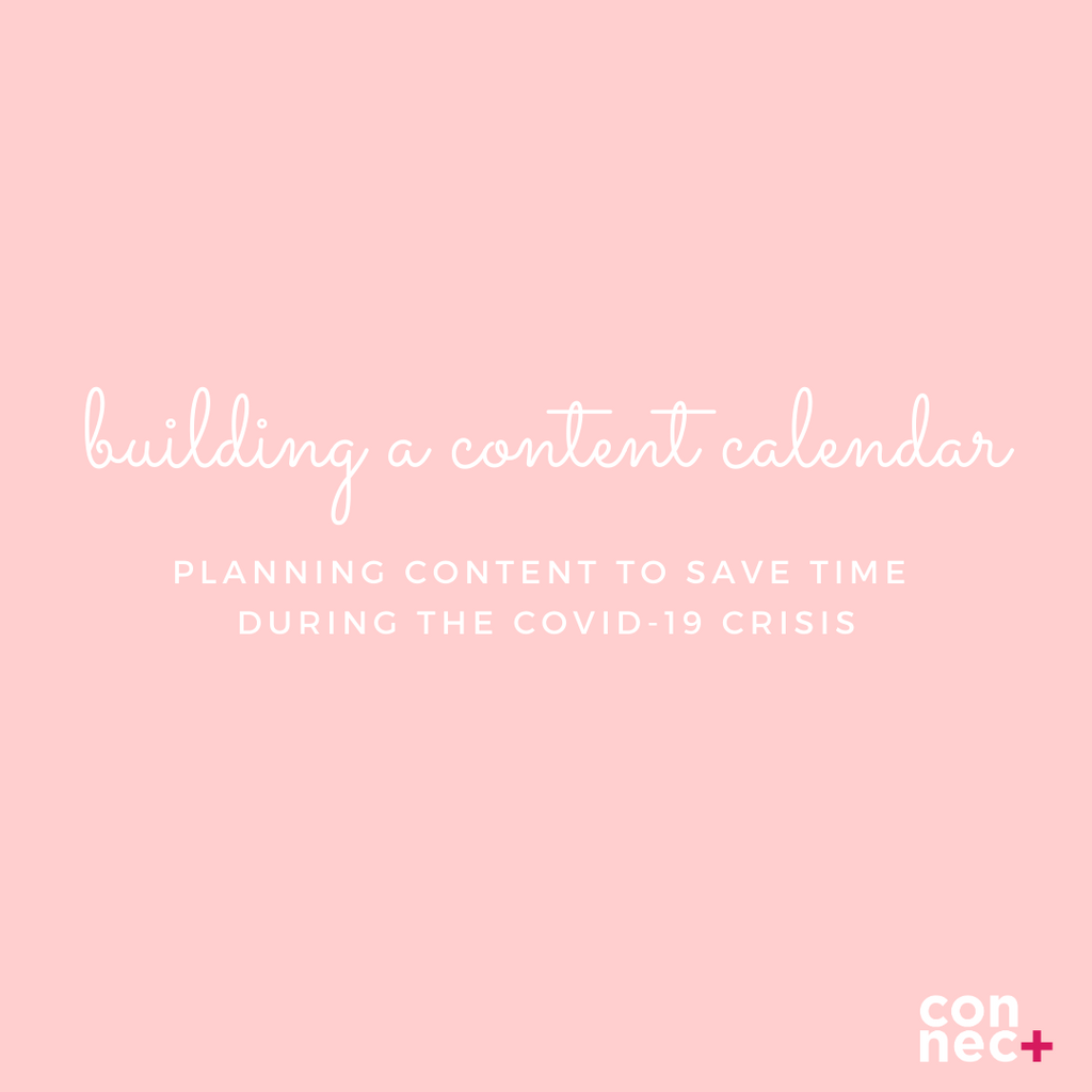 Planning Content To Save Time During The COVID-19 Crisis