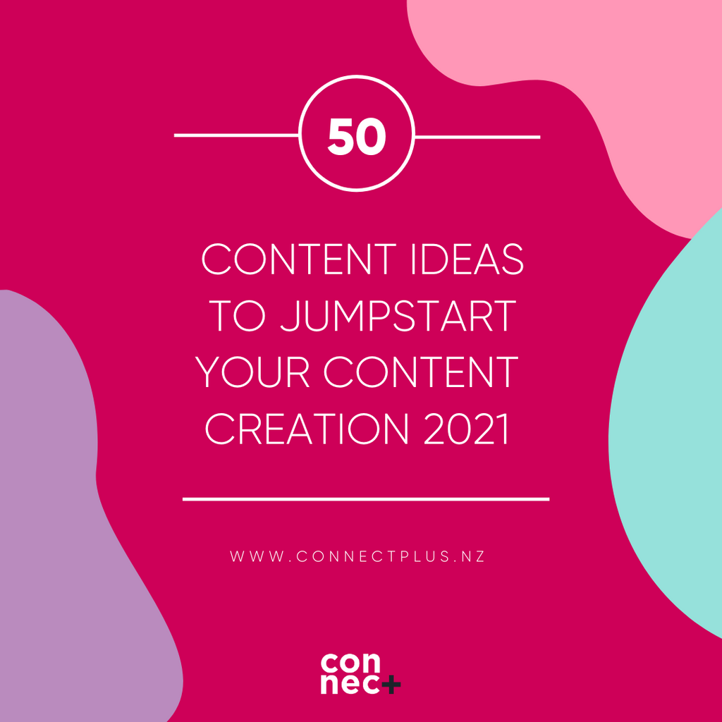 50 Content Ideas To Jumpstart Your Content Creation in 2021