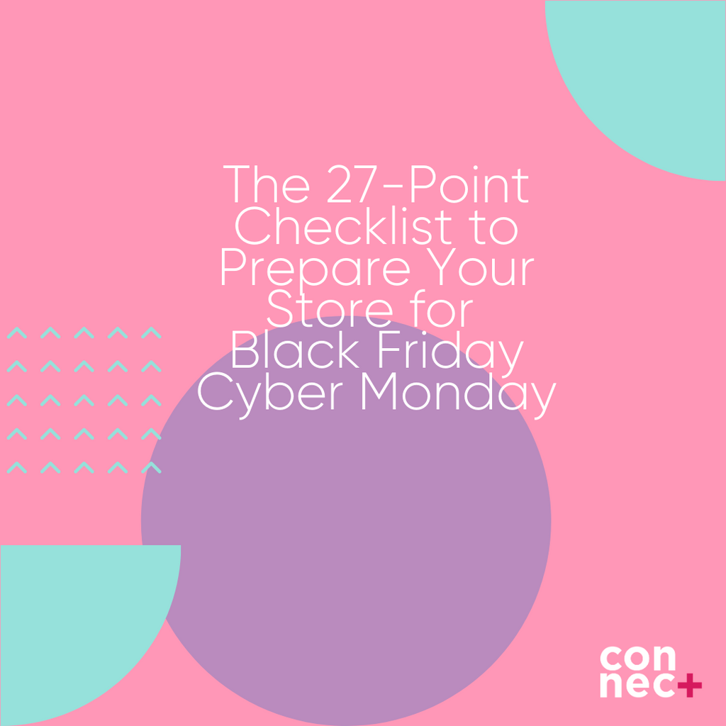 The 27-Point Checklist to Prepare Your Store for Black Friday Cyber Monday 2020