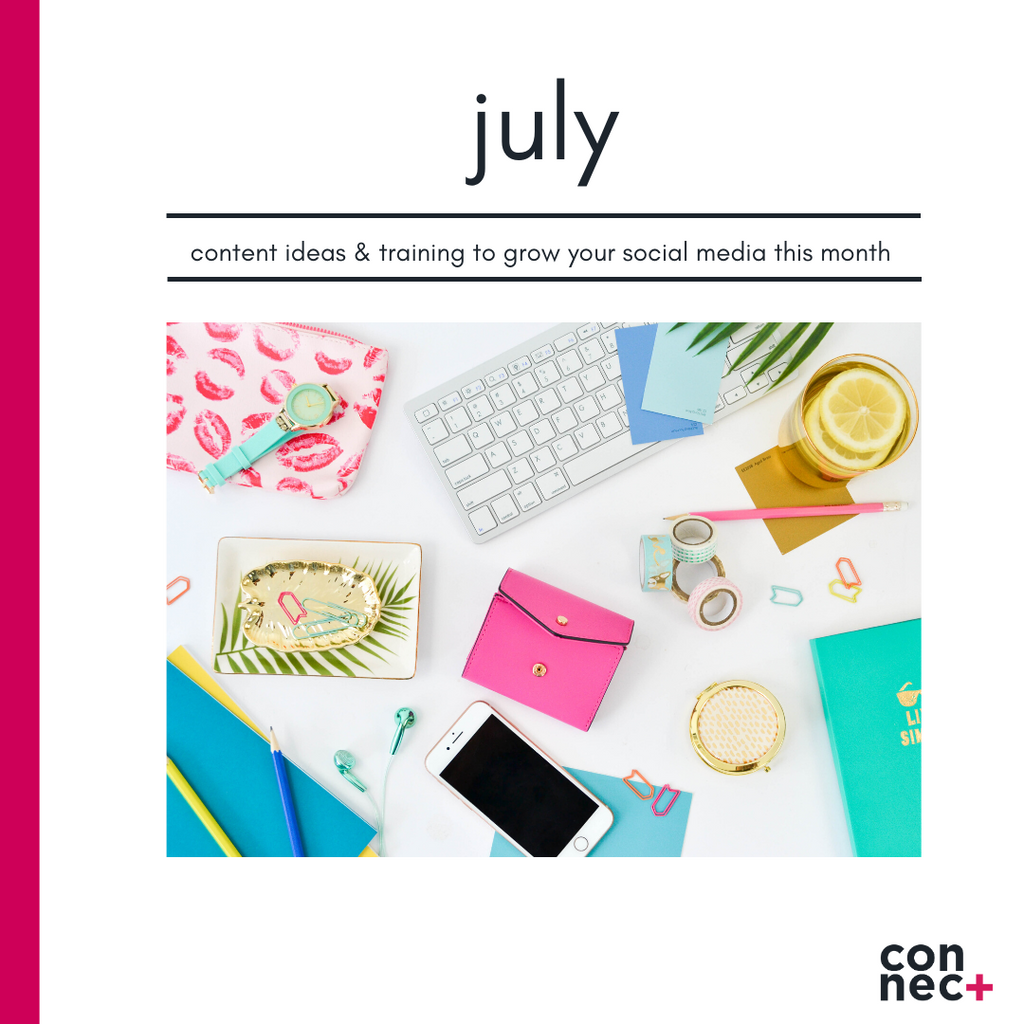 Your July Content Guide