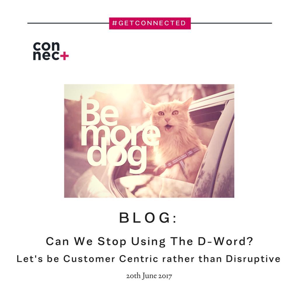Can We Stop Using The D-Word and Use Customer Centric Instead