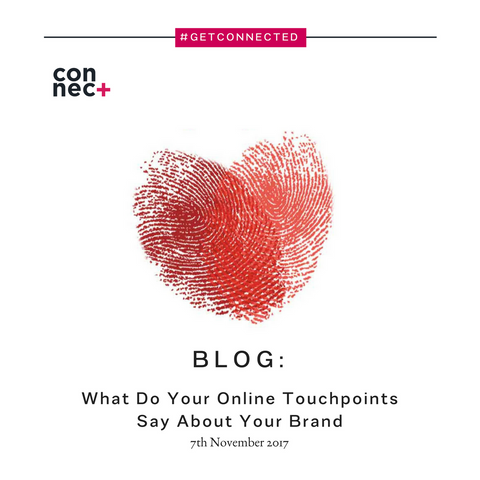 Connect Plus What Do Your Online Touchpoints Say About Your Brand