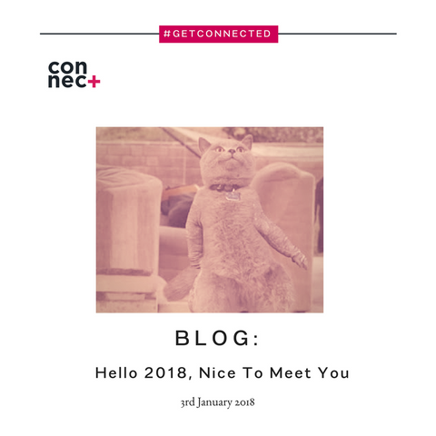 Hello 2018, Nice to Meet You Connect Plus Blog