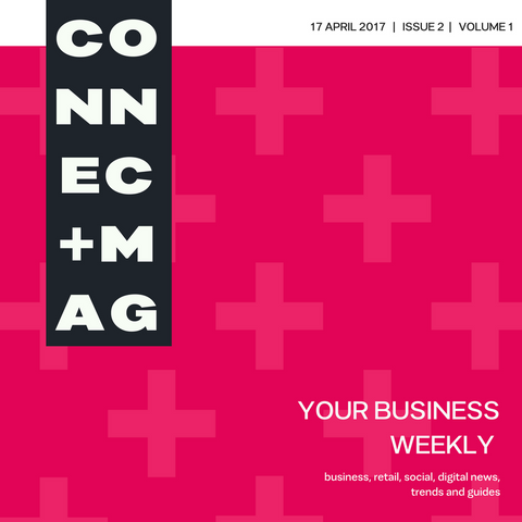 Connect Plus Magazine 17 April 2017
