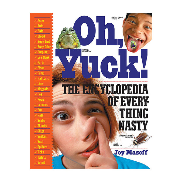 Oh Yuck - The Encyclopedia Of Everything Nasty