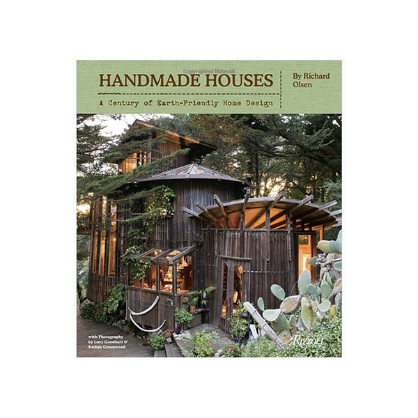 Handmade Houses - A Century of Earth-Friendly Home Design