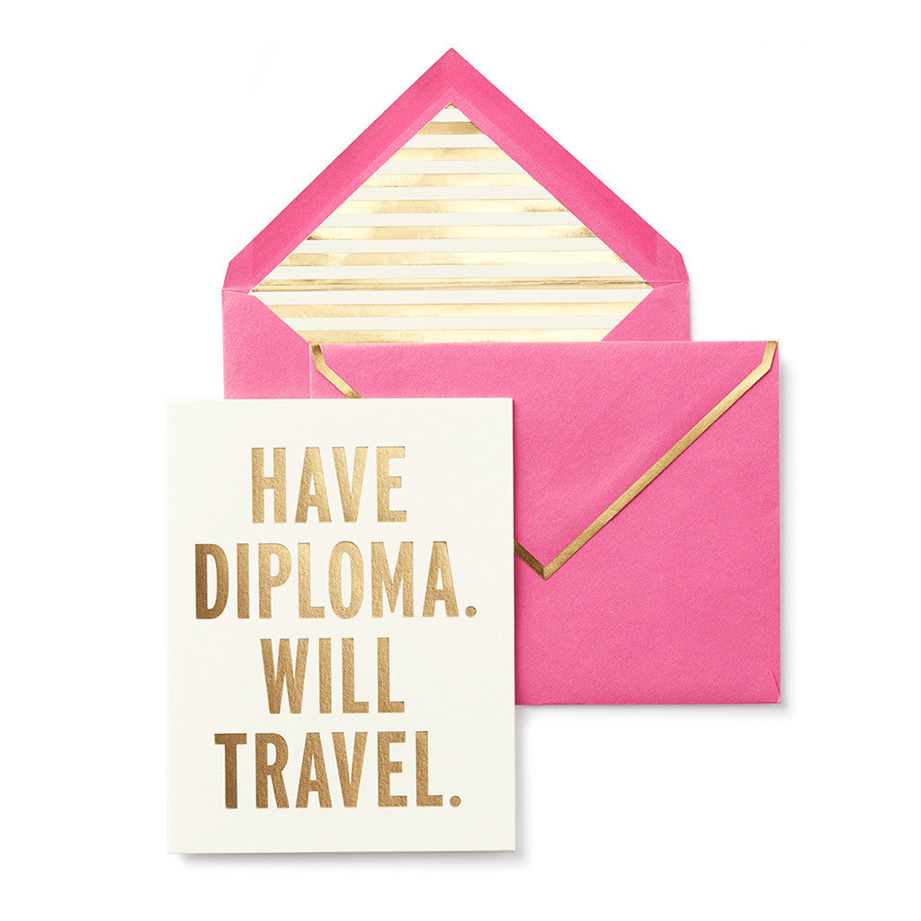 """Have Diploma"" Greeting Card"