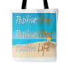 Positive Life Beach - Tote Bag, Tote Bags - CLICKIT2YOU
