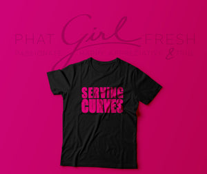 Serving Curves Tee