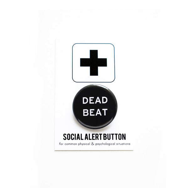 Dead Beat Button